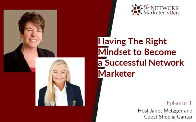 Having The Right Mindset to Become a Successful Network Marketer