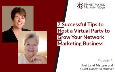7 Successful Tips to Host a Virtual Party to Grow Your Network Marketing Business