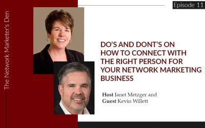 Do's and Don'ts on How to Connect with the Right Person for your Network Marketing Business