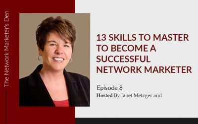 13 Skills to Master to Become a Successful Network Marketer