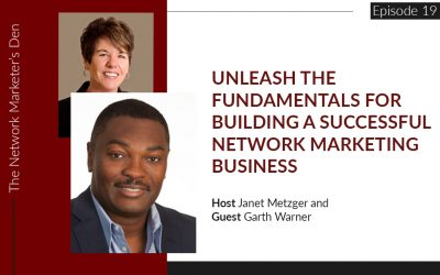Unleash the Fundamentals For Building a Successful Network Marketing Business