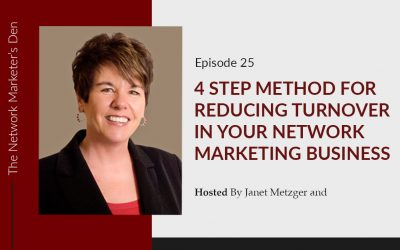 4 Step Method for Reducing Turnover in Your Network Marketing Business