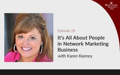 It's All About People in Network Marketing Business with Karen Keeney